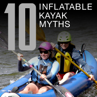 top 10 myths about inflatable kayaks